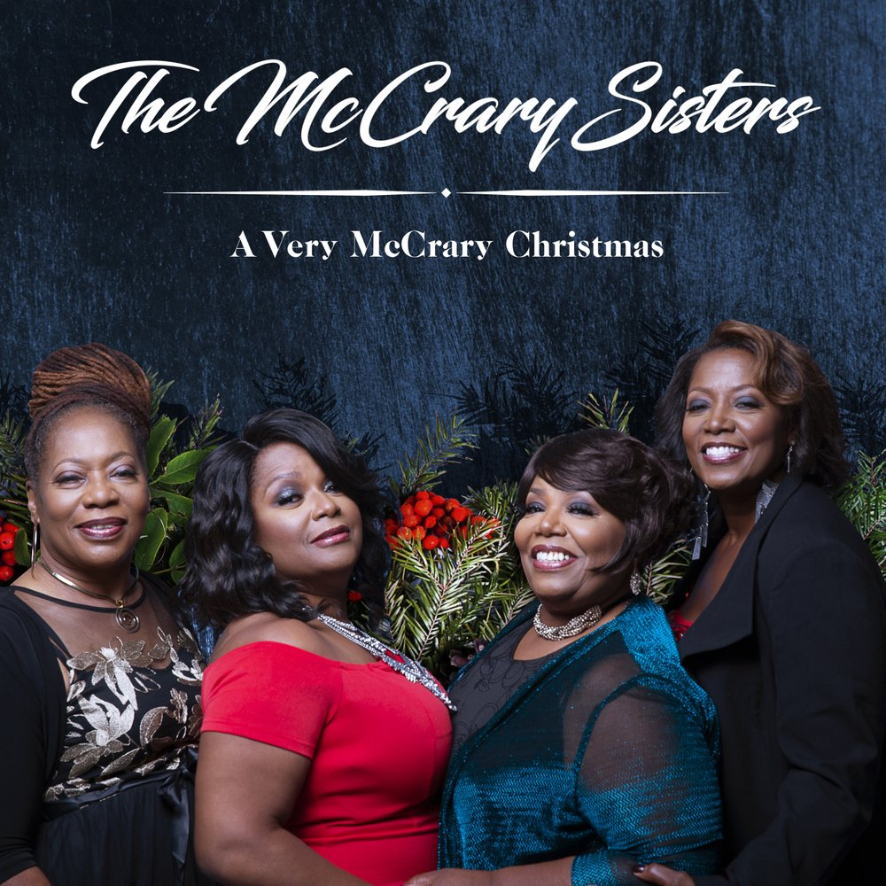 """""""A Very McCrary Christmas"""" by The McCrary Sisters."""